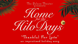 Hilo Days THANKFUL FOR LOVE